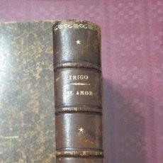 Libros antiguos: EL AMOR, EN LA VIDA Y EN LOS LIBROS.. Lote 73048795