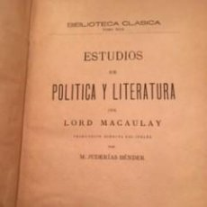 Libros antiguos: LORD MACAULAY: ESTUDIOS DE POLÍTICA Y LITERATURA. Lote 73571951