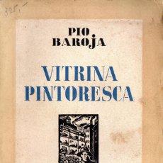 Libros antiguos: PÍO BAROJA. VITRINA PINTORESCA.VISIÓN POLÍTICA, SOCIAL Y ETNOGRÁFICA SOBRE LA SEGUNDA REPÚBLICA. Lote 73701427