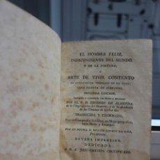 Libros antiguos: EL HOMBRE FELIZ INDEPENDIENTE DEL MUNDO Y DE LA FORTUNA O ARTE DE VIVIR CONTENTO.TOMO III. AÑO 1800. Lote 73764087