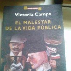 Libros antiguos: EL MALESTAR DE LA VIDA PÚBLICA, VICTORIA CAMPS. Lote 74281931