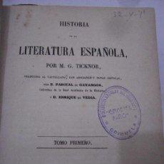 Libros antiguos: HISTORIA DE LA LITERATURA ESPAÑOLA. M. G. TICKNOR. LA PUBLICIDAD,1851. TOMO 1º.. Lote 74531999