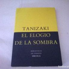 Libros antiguos: TANIZAKI EL ELOGIO DE LA SOMBRA. Lote 74967555