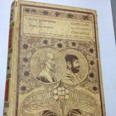 Libros antiguos: CAPITULOS QUE SE LE OLVIDARON A CERVANTES.JUAN MONTALVO (1898). Lote 75000087