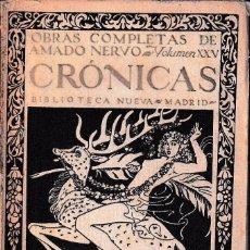 Libros antiguos: CRÓNICAS (AMADO NERVO 1928) SIN USAR. Lote 76530383
