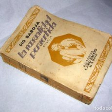 Libros antiguos: PIO BAROJA LA SENSUALIDAD PERVERTIDA NOVELA, EDITORIAL CARO RAGGIO. Lote 77109769