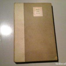 Libros antiguos: PHILIP INGRESS BELL. IDOLS AND IDYLLS. 1ª ED. 1918. BURNS & OATES LTD. STONYHURST. RARO.. Lote 79075049