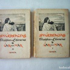 Libros antiguos: VICENTE GAR-MAR. SUGERENCIAS FILOSÓFICO-LITERARIAS. PRIMERA EDICIÓN. 1932. . Lote 80599298