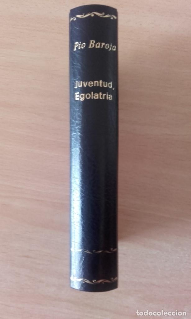 Libros antiguos: PÍO BAROJA - JUVENTUD, EGOLATRÍA (1917) [1ª EDICIÓN] - Foto 3 - 84621256