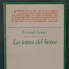 Libros antiguos: LA TAREA DEL HEROE. FERNANDO SAVATER. TAURUS 1982. Lote 84901456