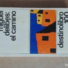 Libros antiguos: LIBRO MIGUEL DELIBES EL CAMINO. Lote 85661668