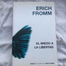 Libros antiguos: EL MIEDO A LA LIBERTAD. ERICH FROMM. Lote 128264807