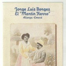 Libros antiguos: JORGE LUIS BORGES (CON LA COLABORACIÓN DE MARGARITA GUERRERO) : EL 'MARTÍN FIERRO'. (ALIANZA, 1982). Lote 89206008