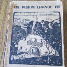 Libros antiguos: MIRENTXU -- POR PIERRE LHANDE -- AÑO 1917. Lote 89692312