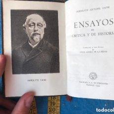 Libros antiguos: HIPPOLYTE TAINE ENSAYOS DE CRITICA Y DE HISTORIA. EDITORIAL AGUILAR. 1953. Lote 90631855