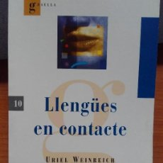 Libros antiguos: LLENGÜES EN CONTACTE URIEL WEINREICH. Lote 112825464