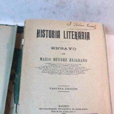 Libros antiguos: HISTORIA LITERARIA MARIO MENDEZ BEJARANO 1907 3º EDICIÓN SELLO BIBLIOTECA SIERPES SEVILLA FALTAS. Lote 91582575