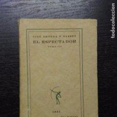 Libros antiguos: EL ESPECTADOR, ORTEGA Y GASSET, JOSE, 1921 (TOMO III). Lote 94250905