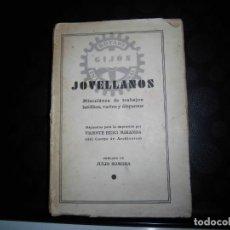 Libros antiguos: JOVELLANOS MISCELANEA DE TRABAJOS INEDITOS VARIOS Y DISPERSOS.VICENTE HUICI MIRANDA.BARCELONA 1931. Lote 117534520