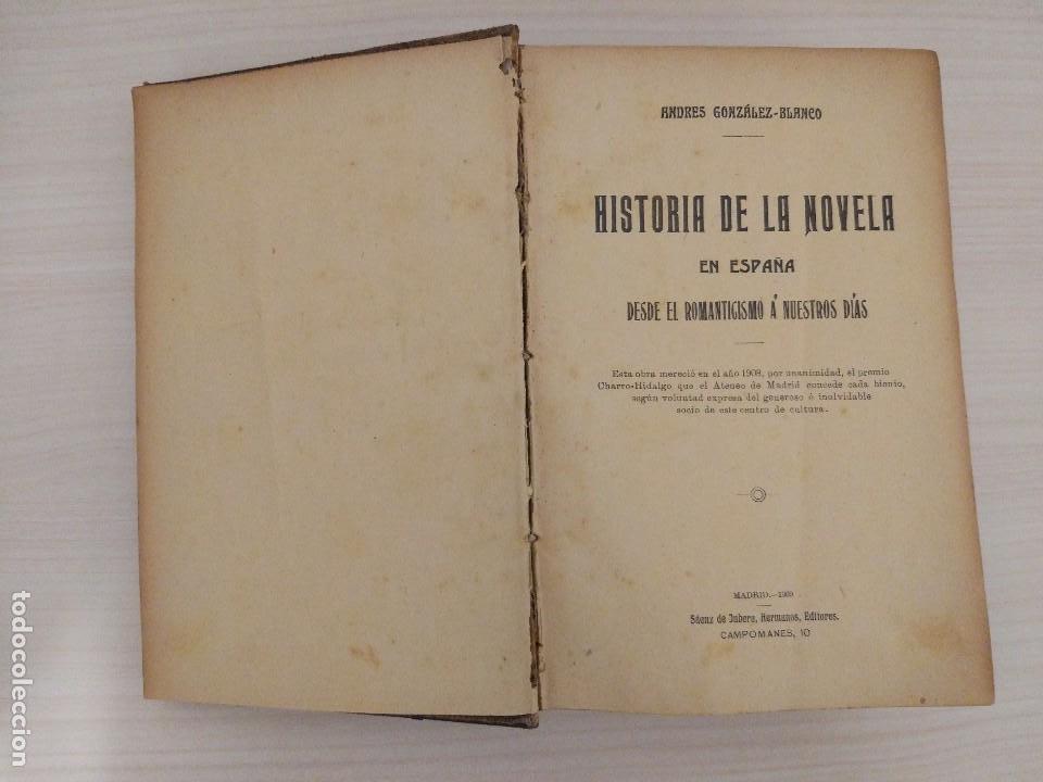 Libros antiguos: Historia de la Novela en España desde el Romanticismo a nuestros días. Andrés González-Blanco (1909) - Foto 2 - 95434767