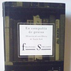 Libros antiguos: FRANCES STELOFF - EN COMPAÑÍA DE GENIOS. MEMORIA DE UNA LIBRERA DE NUEVA YORK. Lote 95680503