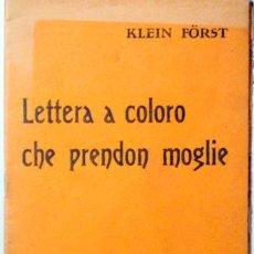 Libros antiguos: FORST, KLEIN - LETTERA A COLORO CHE PRENDON MOGLIE - FIRENZE 1914. Lote 96095159