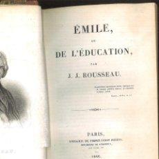 Libros antiguos: ÉMILE, OU DE L'ÉDUCATION. J. J. ROUSSEAU. Lote 96211279