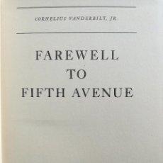 Libros antiguos: DESPEDIDA A LA QUINTA AVENIDA - FAREWELL TO FIFTH AVENUE (NEW YORK, 1935) - IMPRESIÓN PREVIA. Lote 96635863