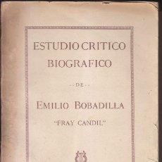 Libros antiguos: GRAZIELLA BARINAGA: ESTUDIO CRÍTICO DE EMILIO BOBADILLA (FRAY CANDIL). HABANA, 1926. Lote 97401139