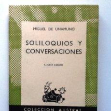 Libros antiguos: SOLILOQUIOS Y CONVERSACIONES MIGUEL DE UNAMUNO 1956 COLECCION AUSTRAL 286. Lote 97852143