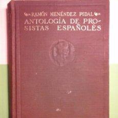 Libros antiguos: ANTOLOGÍA DE PROSISTAS ESPAÑOLES. RAMÓN MENÉNDEZ PIDAL.. Lote 98376279