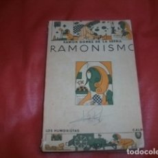 Libros antiguos: RAMÓN GÓMEZ DE LA SERNA: RAMONISMO. MADRID, CALPE, 1923. PRIMERA EDICIÓN.. Lote 98396647