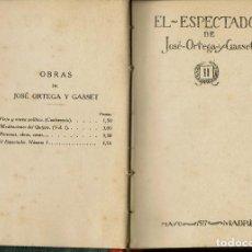 Libros antiguos: EL ESPECTADOR, POR JOSÉ ORTEGA Y GASSET. AÑO 1917 (10.1). Lote 99233743