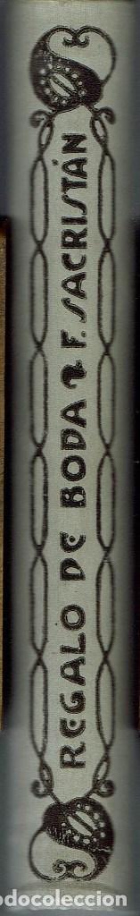 Libros antiguos: REGALO DE BODA, POR FERMÍN SACRISTÁN. AÑO 1911 (11.1) - Foto 3 - 99443171