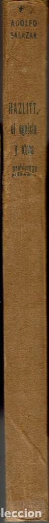 Libros antiguos: HAZLITT EL EGOÍSTA Y OTROS PROBLEMAS, POR ADOLFO SALAZAR. AÑO 1935 (10.1) - Foto 3 - 99524927
