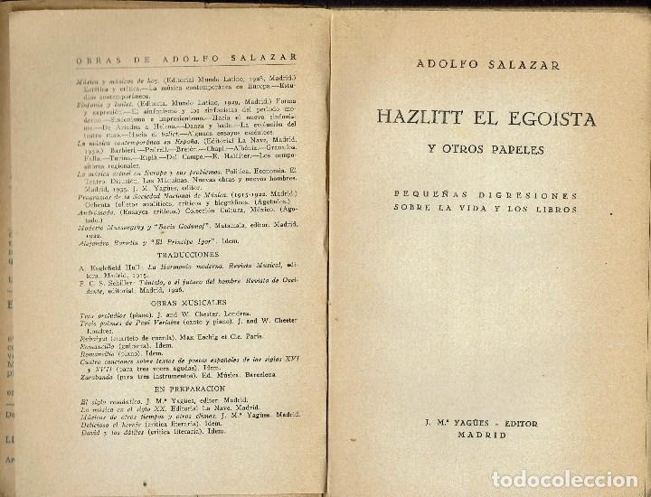 Libros antiguos: HAZLITT EL EGOÍSTA Y OTROS PROBLEMAS, POR ADOLFO SALAZAR. AÑO 1935 (10.1) - Foto 4 - 99524927