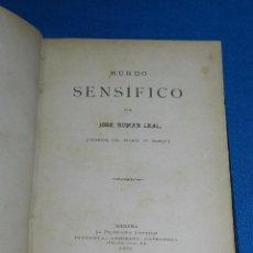 Libros antiguos: (MF) JOSE ROMAN LEAL - MUNDO SENSIFICO , HABANA 1876 , IMP. LA PROPAGANDA LITERARIA. Lote 99673075