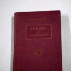 Libros antiguos: DIARIO Y PENSAMIENTOS DE CADA DIA. ELISABETH LESEUR. 1928 BARCELONA. EDITORIAL POLIGLOTA. TDK314. Lote 147582390