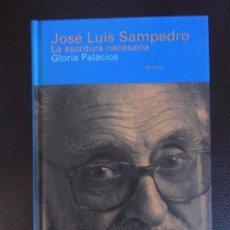 Libros antiguos: JOSÉ LUIS SAMPEDRO. LA ESCRITURA NECESARIA (LIBROS DEL TIEMPO) TAPA DURA SIRUELA. Lote 101475531