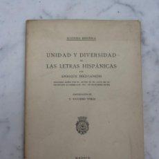 Libros antiguos: UNIDAD Y DIVERSIDAD DE LAS LETRAS HISPÁNICAS 1935 FIRMADO AUTOR ENRIQUE DIEZ CANEDO . Lote 102597531