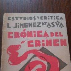 Libros antiguos: CRÓNICA DEL CRIMEN. LUIS JIMÉNEZ DE ASÚA. 1929. Lote 103679751