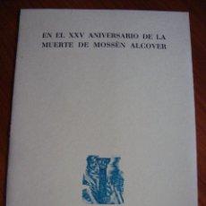 Libros antiguos: EN EL XXV ANIVERSARIO DE LA MUERTE DE MOSSÉN ALCOVER. PALMA DE MALLORCA, 1957.. Lote 104525263