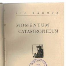 Alte Bücher - Momentum Catastrophicum. Discurso dirigido por el bachiller Juan de Itzea.... PÍO BAROJA, 1919 - 55959081
