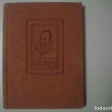 Libros antiguos: LIBRERIA GHOTICA. MARIANO TOMAS. VIDA Y DESVENTURAS DE MIGUEL DE CERVANTES. EDITORIAL JUVENTUD. 1933. Lote 104720787