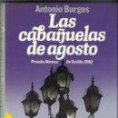 Libros antiguos: LAS CABAÑUELAS DE AGOSTO. Lote 105344103
