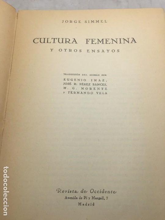 Libros antiguos: Cultura Femenina y Otros ensayos Jorge Simmel Revista occidente 1934 coquetería moda - Foto 3 - 108427227