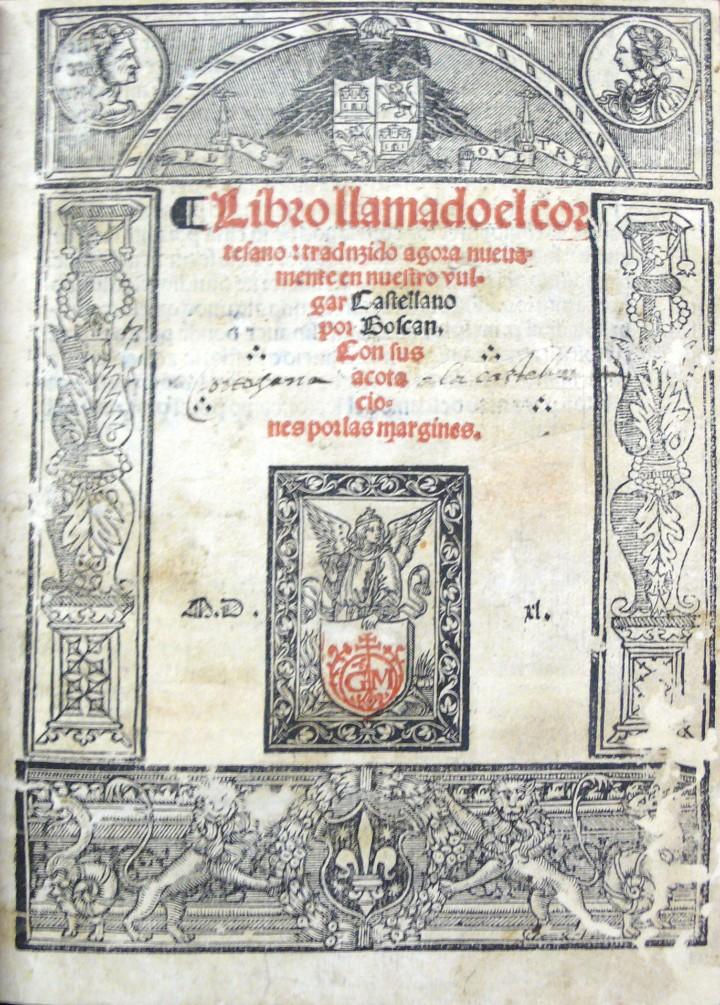 LIBRO LLAMADO EL CORTESANO: TRADUZIDO AGORA NUEVAMENTE EN NUESTRO VULGAR CASTELLANO POR BOSCÁN. CON (Libros antiguos (hasta 1936), raros y curiosos - Literatura - Ensayo)