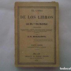 Libros antiguos: RARO LIBRO MINATURA: EL LIBRO DE LOS LIBROS O LAS MIL Y UNA MAXIMAS. 1857.. Lote 110347851