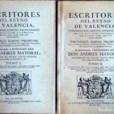 Libros antiguos: ESCRITORES DEL REYNO DE VALENCIA... (DOS TOMOS - COMPLETO) - VICENTE XIMENO. Lote 112257075