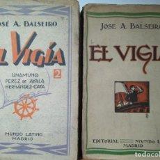 Libros antiguos: JOSÉ A. BALSEIRO: EL VIGÍA. DOS VOLÚMENES. 1925 Y 1928. INTONSOS. Lote 112554703